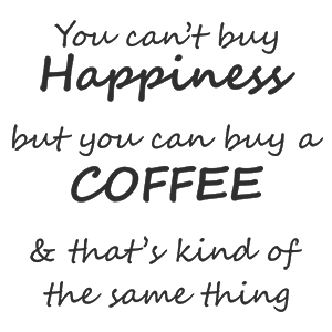Happiness Coffee